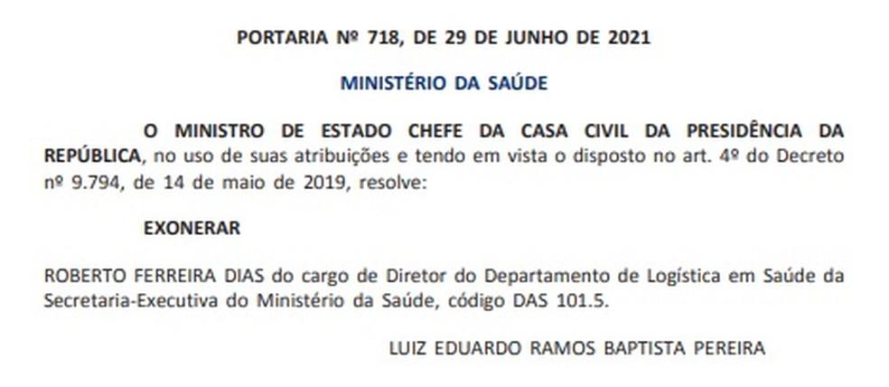 Trecho do 'Diário Oficial da União' em que foi publicada a exoneração de Roberto Dias — Foto: Reprodução/Diário Oficial da União