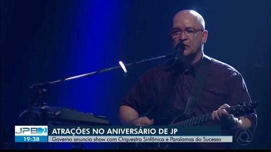JPB2JP: Governo da PB anuncia show com Orquestra Sinfônica e Paralamas do Sucesso em 5/8