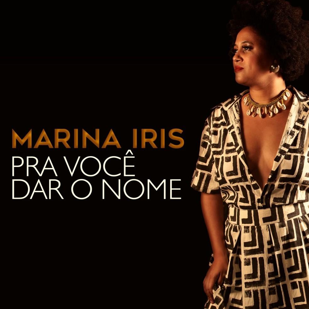 Capa do single 'Pra você dar o nome', de Marina Iris — Foto: Berg Silva