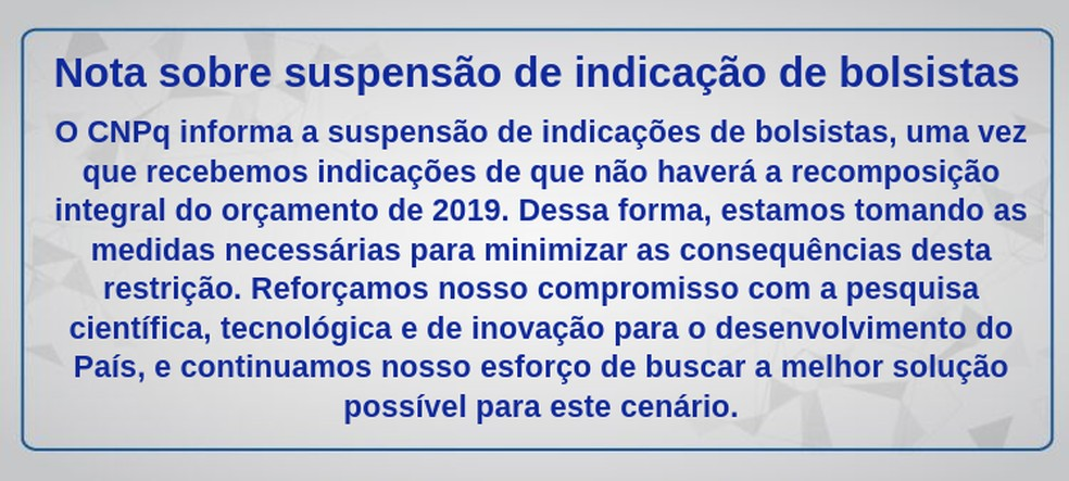 Nota do CNPq sobre a suspensão de novos contratos de bolsistas — Foto: Divulgação/CNPq