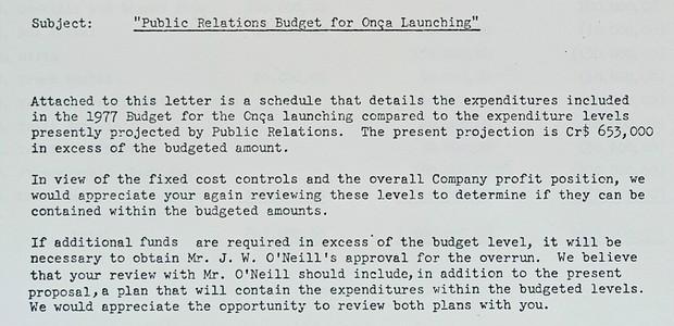 O depto. financeiro mandou avisar que os gastos estavam acima do previsto e que valores adicionais teriam que ser autorizados pelo próprio presidente (Foto: Acervo MIAU)