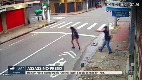 Irmã diz que moradora de rua foi morta após pedir R$ 1