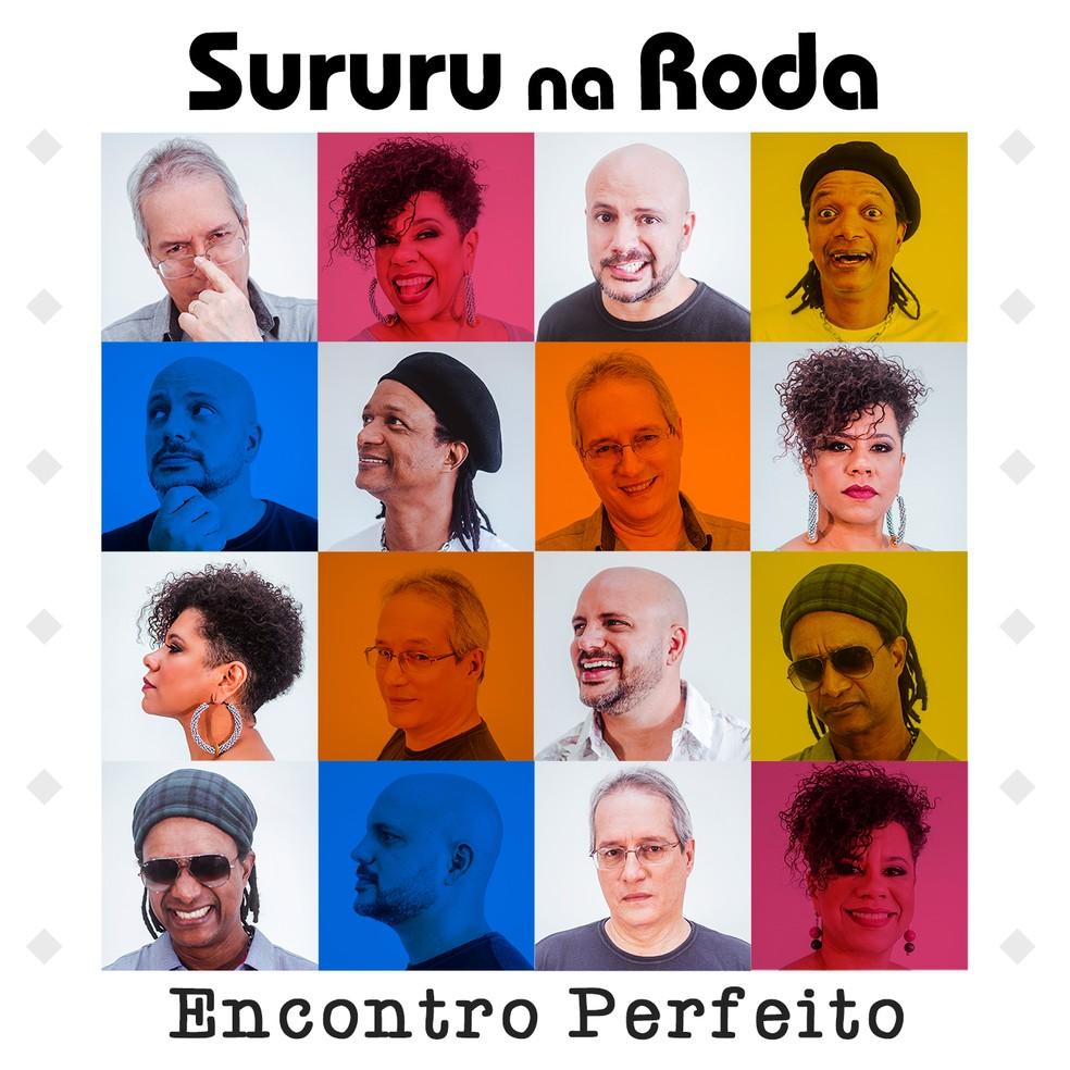 Capa do álbum 'Encontro perfeito', do grupo Sururu na Roda — Foto: Arte de Agência D2M