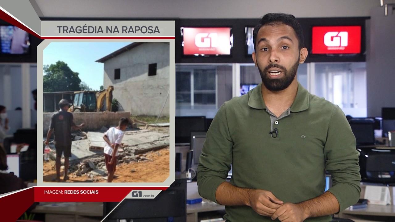 G1 em 1 Minuto: Queda de muro mata duas pessoas no bairro Pirâmide, na Grande São Luís