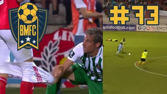 """BMFC #73: Golaço de longe na """"Champions"""", goleiro sem luva na China e jogador sem calção"""
