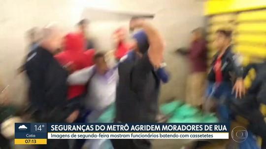 Metrô de SP afasta seguranças que agrediram moradores de rua com cassetetes na Sé; veja vídeo
