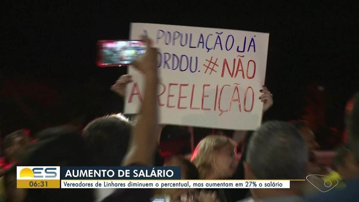 Vereadores desistem de aumento de 76% de seus próprios salários em Linhares, ES - G1