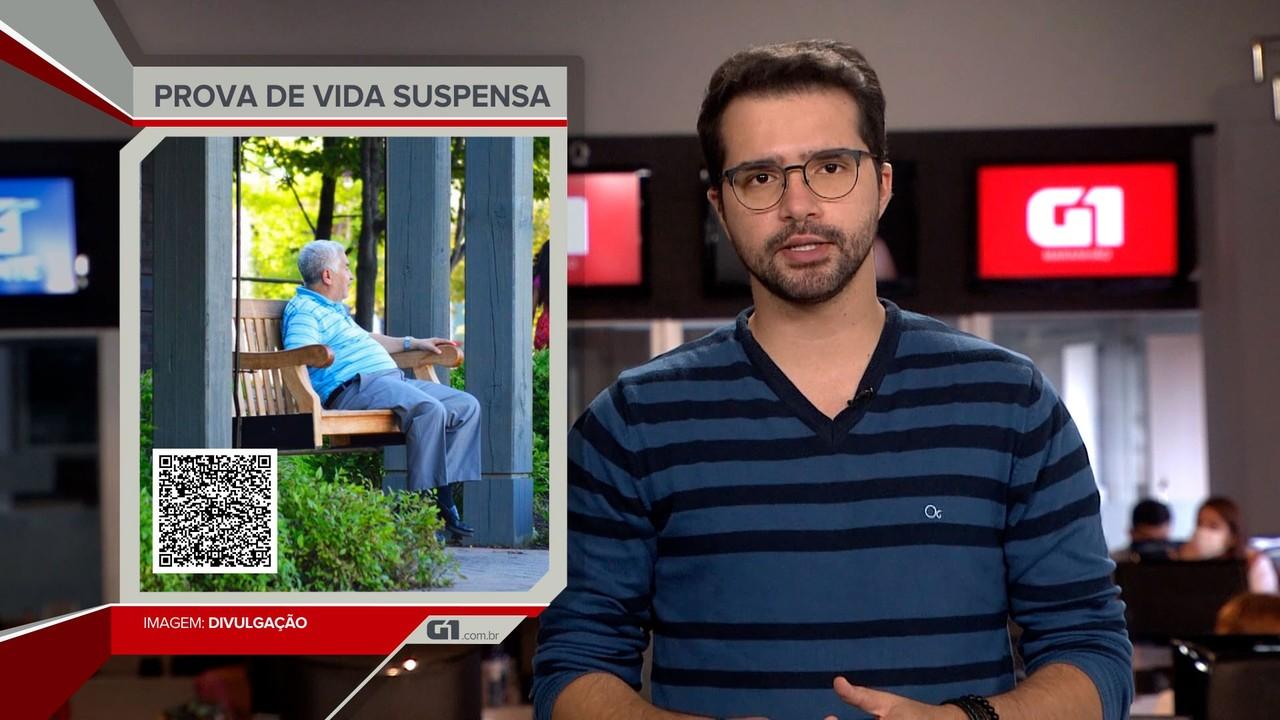 G1 em 1 Minuto: Prova de vida de aposentados e pensionistas está suspensa em São Luís