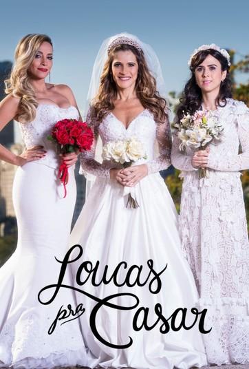 Loucas Pra Casar Assista Online Ao Filme No Globoplay