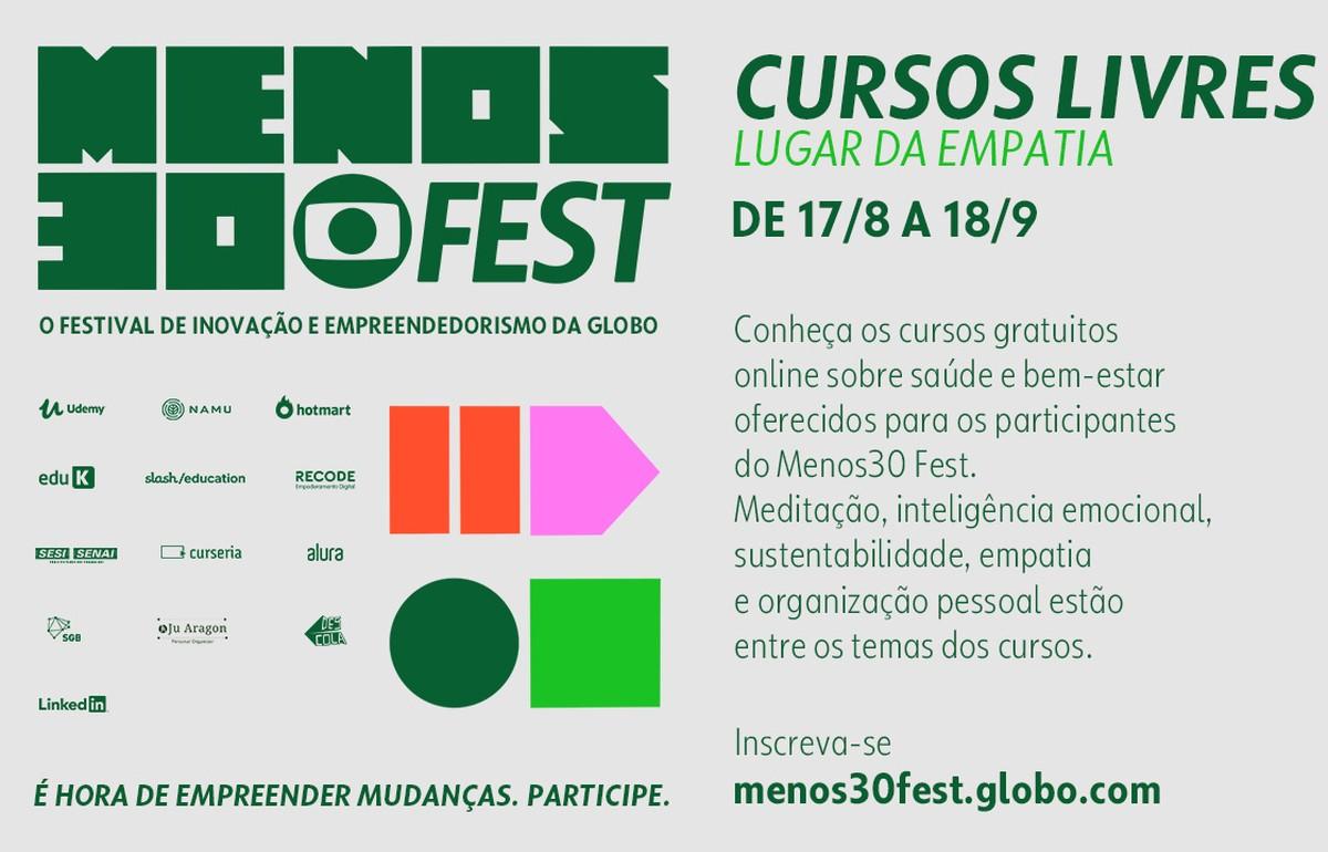 Menos30 Fest Tera Cursos Gratuitos De Saude E Bem Estar Menos 30 Fest Rede Globo