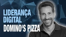 Domino´s Pizza aposta no relacionamento digital com o cliente