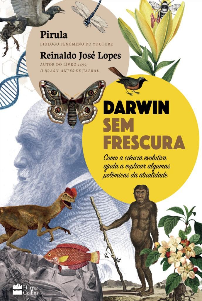 Darwin Sem Frescura contextualiza a Teoria da Evolução no cenário atual do mundo (Foto: Divulgação)