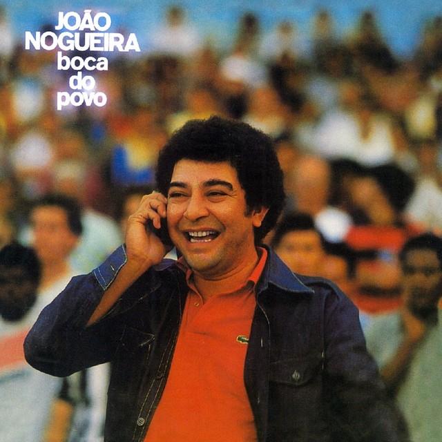 Discos para descobrir em casa – 'Boca do povo', João Nogueira, 1980