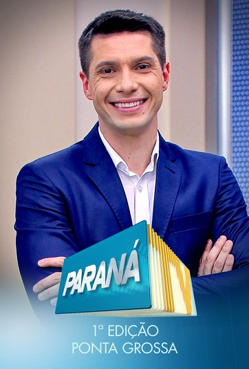 Paraná TV 1ª edição – Ponta Grossa