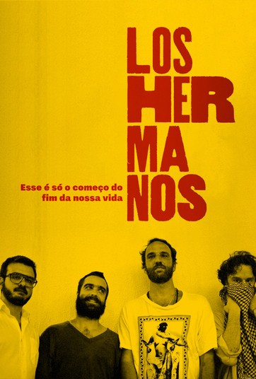 Los Hermanos - Esse é só o Começo do Fim das Nossas Vidas