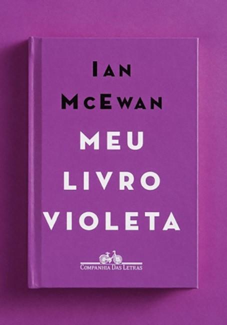 Meu Livro Violeta reúne um conto e uma peça de Ian McEwan (Foto: Divulgação)