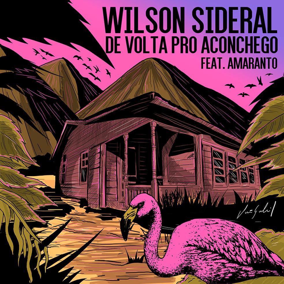 Capa do single 'De volta pro aconchego', de Wilson Sideral — Foto: Divulgação