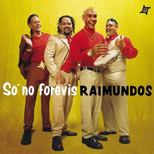 Capa do álbum Só no Forevis, o de maior sucesso dos Raimundos