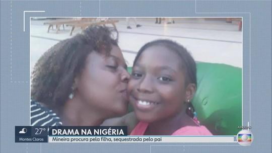 Mãe de menina sequestrada por pai em BH está na Nigéria em busca das filha