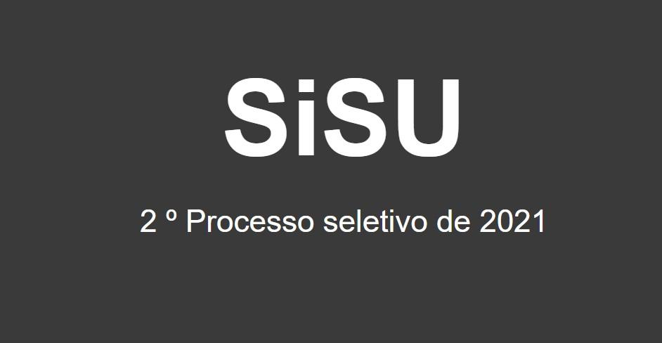 Sisu 2021: Último dia de inscrição no processo seletivo do segundo semestre