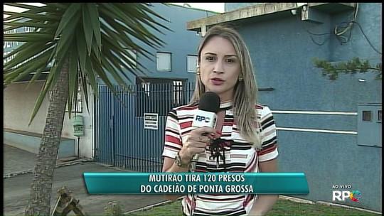 Mutirão carcerário em Ponta Grossa revê penas de 120 presos na cadeia e na penitenciária