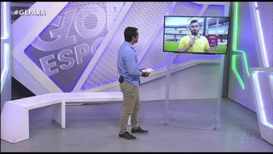 VÍDEO: Veja a íntegra do Globo Esporte Pará desta sexta-feira, dia 22