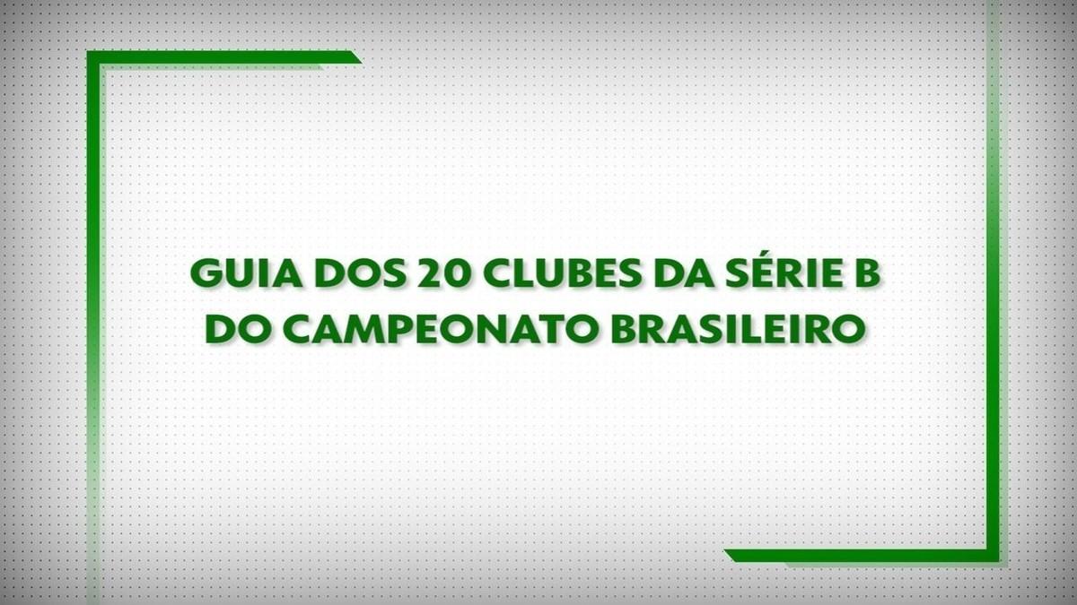 Guia Da Serie B Veja Como Os 20 Times Entram Na Briga Pelas Quatro Vagas Na Elite Brasileirao Serie B Ge