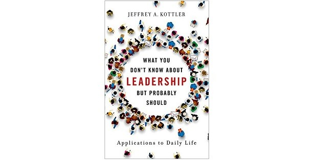 What You Don't Know About Leadership But Probably Should, de Jeffrey A. Kottler (Foto: Divulgação)