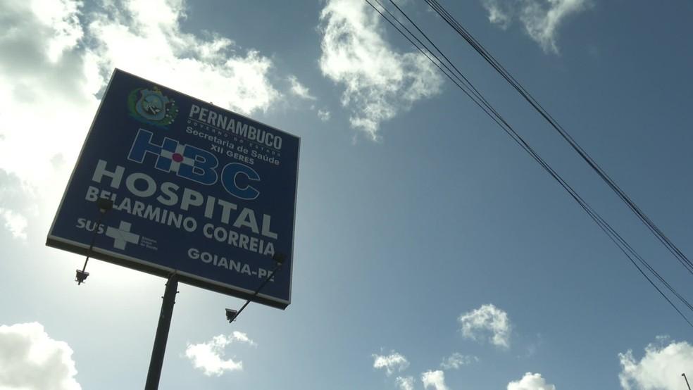 Hospital Belarmino Correia fica em Goiana, no Grande Recife — Foto: Reprodução/TV Globo