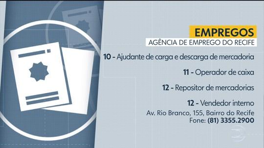 Emprego: nove cidades têm 114 vagas no Grande Recife e na Zona da Mata