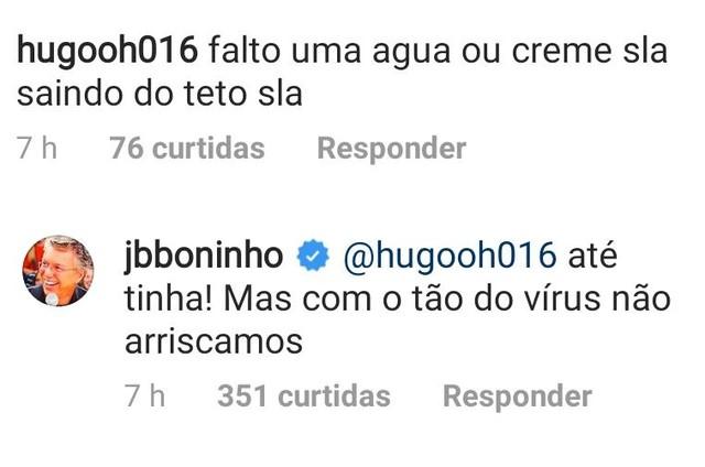 Boninho responde internauta no Instagram (Foto: Reprodução)