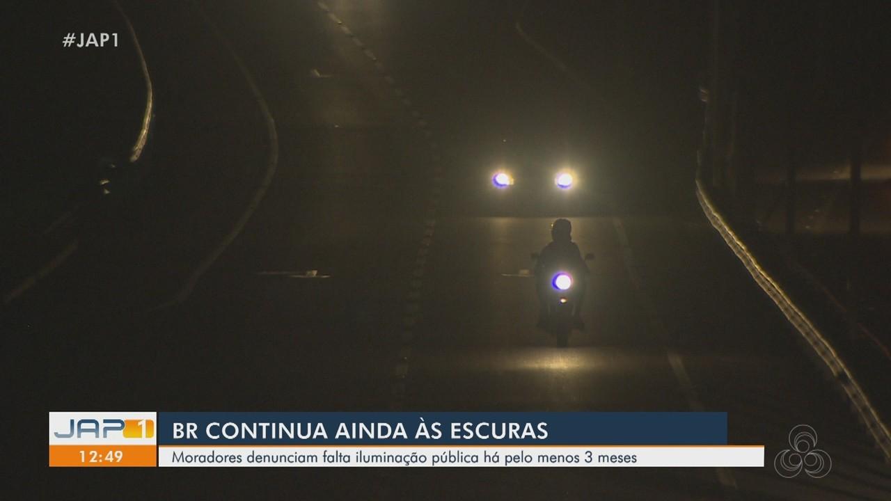 Moradores denunciam a falta de iluminação na BR 210 em Macapá