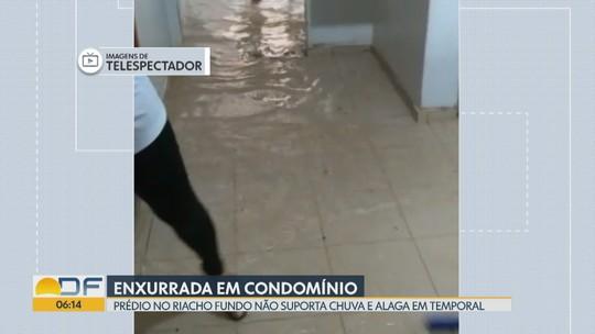 Prédios no Riacho Fundo não suportam quantidade de chuva