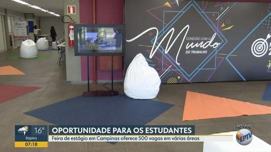 Universidade realiza feira com 500 vagas de estágio, palestras e oficinas em Campinas