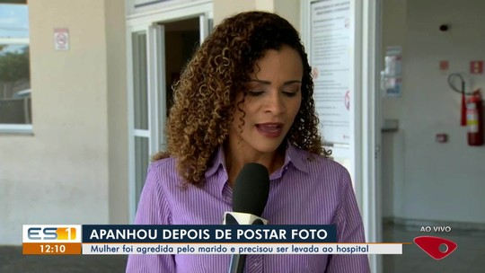 Mulher é espancada no ES depois de postar foto sem marido na web