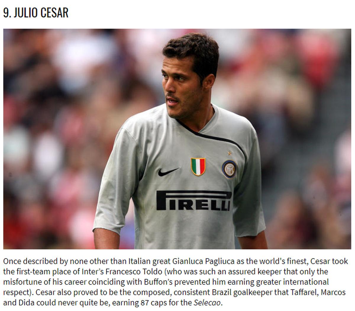 Revista inglesa inclui Julio César em top 10 de melhores goleiros do século  XXI  c2a5792890a91