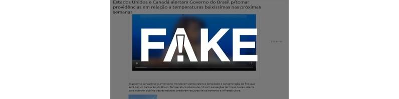 É #FAKE que governos do Canadá e dos EUA emitiram alerta sobre frio no Brasil