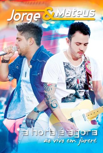 Jorge & Mateus - A Hora é Agora - Ao Vivo em Jurerê