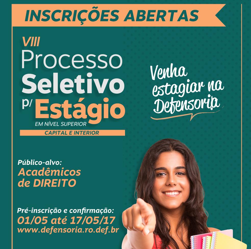 Interessados podem se inscrever no Processo Seletivo de estágio da DPE-RO até o dia 17 de maio (Foto: Defensoria Pública do Estado de Rondônia/Divulgação )