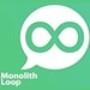 Monolith Loop