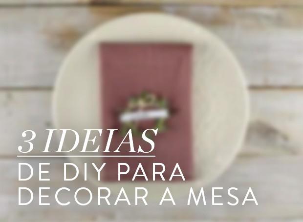 Especial Natal: 3 ideias de DIY para decorar a mesa (Foto: Casa e Jardim)