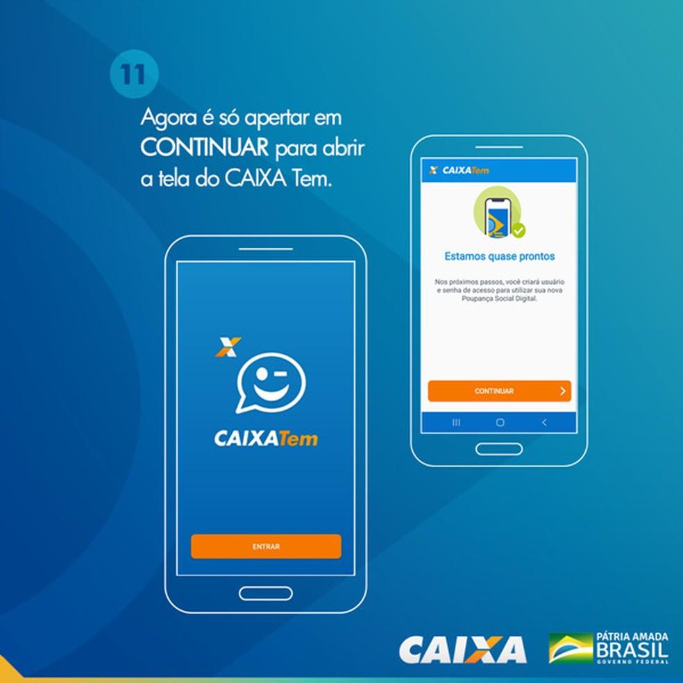 Tela 11 para pedir abertura da poupança social digital — Foto: Divulgação Caixa