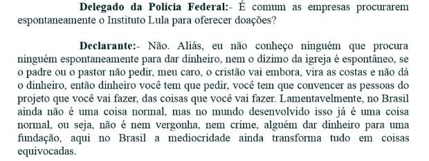 """Em depoimento, Lula diz que """"não é nem vergonha, nem crime, alguém dar dinheiro para uma fundação"""" (Foto: Reprodução)"""