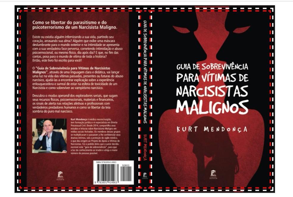Guia de Sobrevivência para vítimas de narcisistas malignos, de Kurt Mendonça — Foto: Divulgação