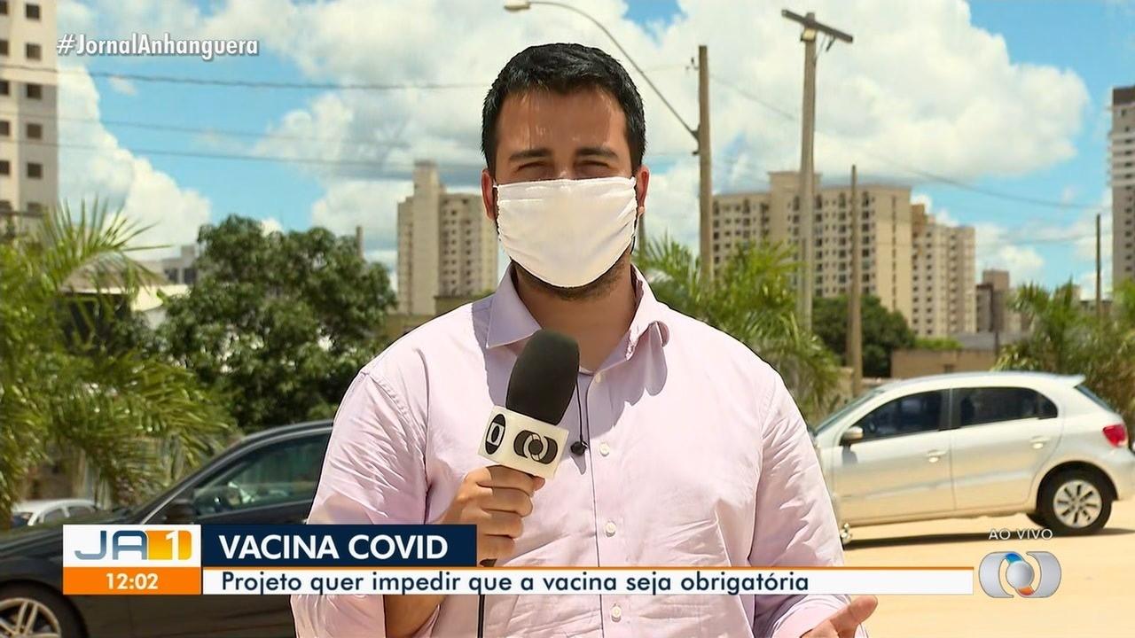 Projeto de lei que impedir que vacinação contra Covid-19 seja obrigatória em Goiás