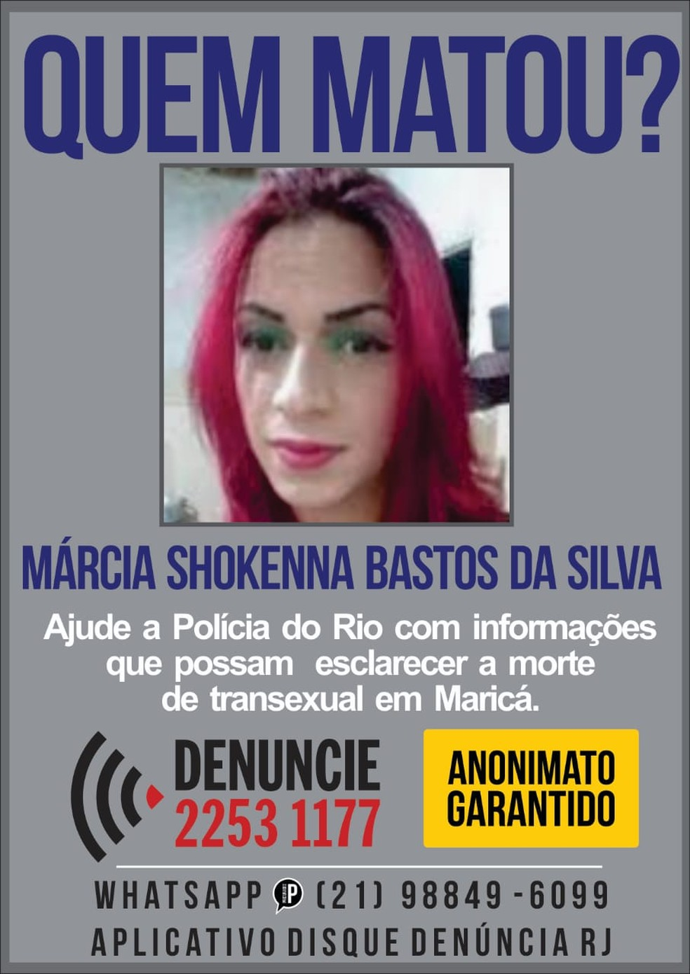 Portal dos Procurados divulga cartaz pedindo informações sobre assassinato de transexual a pauladas em Maricá — Foto: Divulgação/Portal dos Procurados
