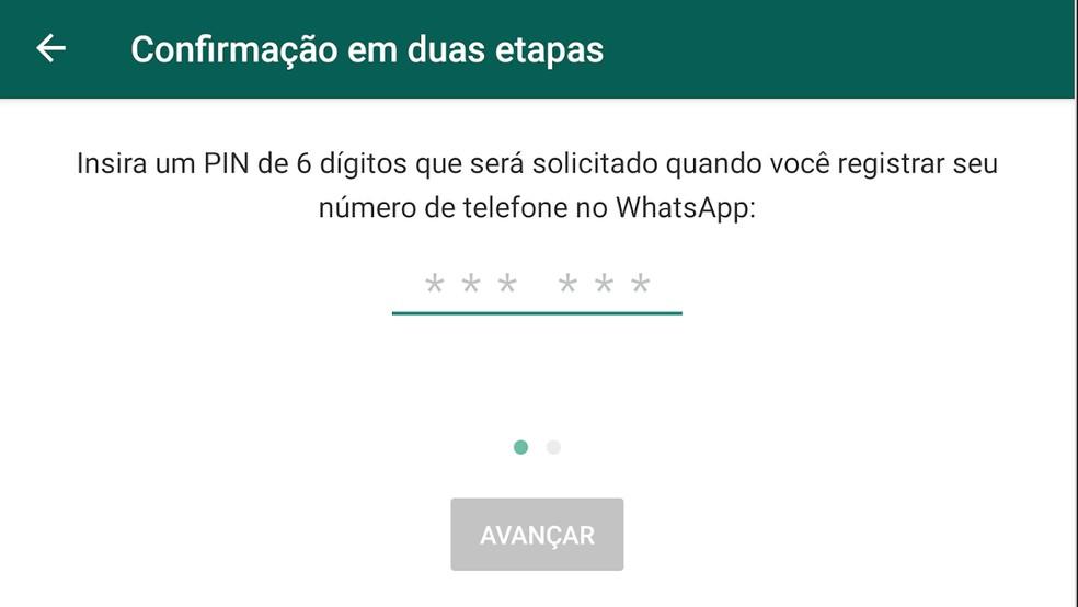 : O PIN do WhatsApp impede que a conta seja ativada em outro celular em caso de perda do número por roubo da linha ou do celular — Foto: Reprodução