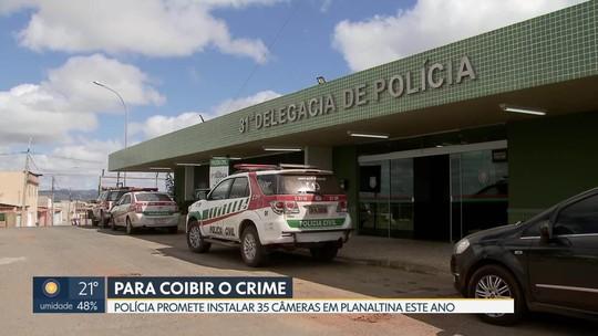 Polícia promete instalação de câmeras de segurança em Planaltina