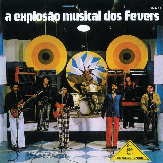 Álbum que marcou a explosão dos Fevers em 1971 ainda ecoa entre os seguidores do grupo após 50 anos