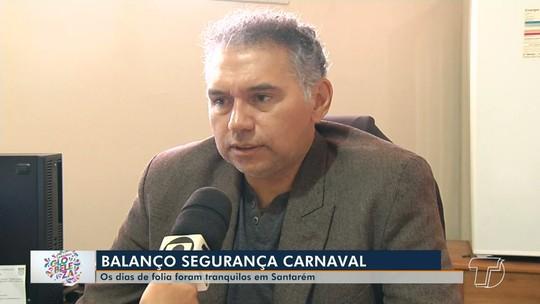Balanço de segurança na região oeste do Pará considera que o carnaval foi tranquilo